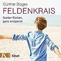 Feldenkrais: Starker Rücken, ganz entspannt Hörbuch von Günther Bisges Gesprochen von: Günther Bisges