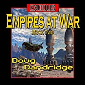 Exodus: Empires at War, Book 2 | Doug Dandridge