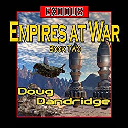 Exodus: Empires at War, Book 2