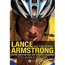 Lance Armstrong. Muito Mais do que Um Ciclista Campeão