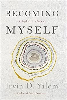Book Becoming Myself: A Psychiatrist's Memoir