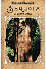 Sequoia: a short story Paperback