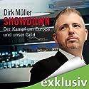 Showdown: Der Kampf um Europa und unser Geld Audiobook by Dirk Müller Narrated by Martin Hecht