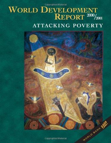 World Development Report 2000/2001: Attacking Poverty