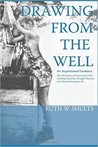 Drawing From The Well: For Inspirational Guidance