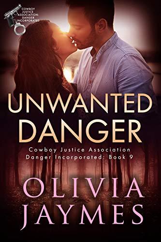 Unwanted Danger (Danger Incorporated Book 9)