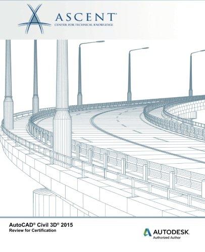 AutoCAD Civil 3D 2015 Review for Certification pdf epub