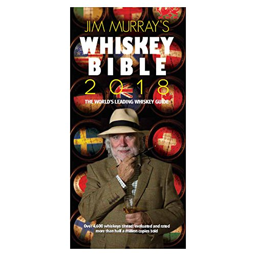 Jim Murray's Whiskey Bible 2018 (Jim Murray's Whisky Bible)