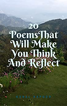 20 poems that will make you think and reflect: A ...