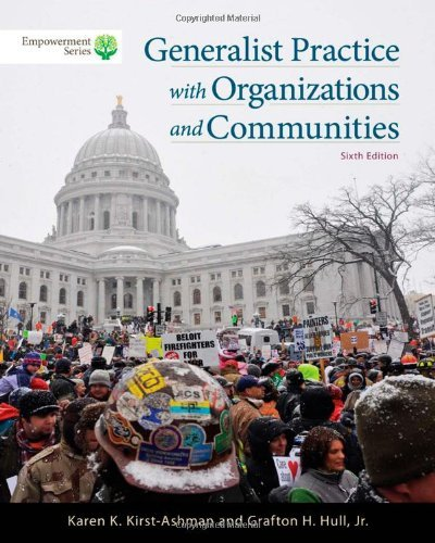 By Karen K. Kirst-Ashman Brooks/Cole Empowerment Series: Generalist Practice with Organizations and Communities (Book Only) (6th Sixth Edition) [Paperback] pdf epub