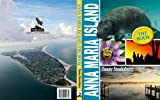 img - for Anna Maria Island: The Book book / textbook / text book