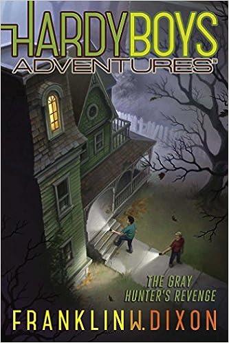 The Gray Hunter's Revenge (Hardy Boys Adventures): Franklin