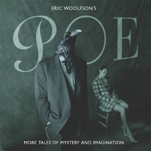 Poe More Tales Of Mystery And Imagination By Eric Woolfson