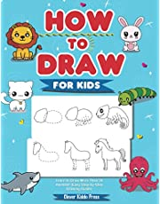 How to Draw Animals for Kids: Learn to Draw More Than 50 Animals! (Easy Step-by-Step Drawing Guide)