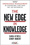 The New Edge in Knowledge: How Knowledge Management Is Changing the Way We Do Business, Carla O'Dell, Cindy Hubert, 0470917393