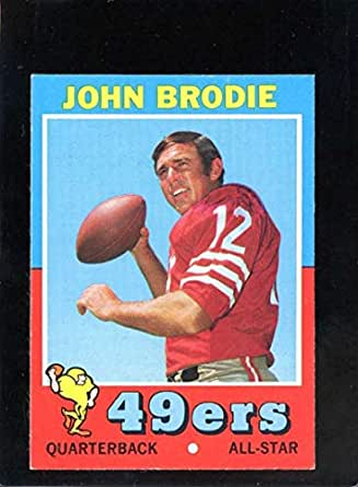 8ab16b26cea21 Amazon.com: 1971 TOPPS #100 JOHN BRODIE EX NICELY CENTERED ...