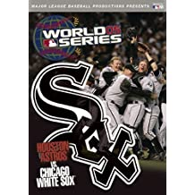 2005 World Series: Houston Astros vs. Chicago White Sox by A&E Entertainment