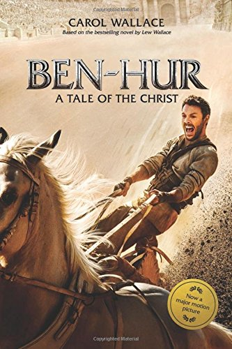 Ben-Hur: A Tale of the Christ by Carol Wallace | featured book