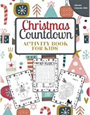 Christmas Countdown Activity Book for Kids: Advent Calendar 2021: Coloring Pages, Mazes, Word Searches, Connect the Dots and More!