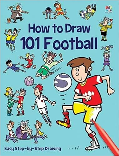 101 Football How To Draw 101 Amazon Co Uk Imagine That Chris
