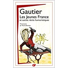 Les Jeunes France, et autres récits humoristiques (GF t. 1518) (French Edition)