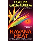 Havana Heat: A Lupe Solano Mystery (Lupe Solano Mysteries)