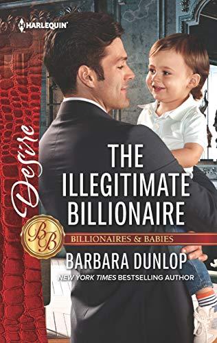 The Illegitimate Billionaire (Billionaires and Babies Book 2590)