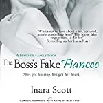 The Boss's Fake Fiancee | Inara Scott