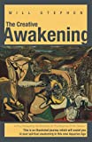 The Creative Awakening, Will Stephen, 1452546274