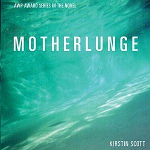 Motherlunge Audiobook