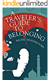 A Traveler's Guide to Belonging