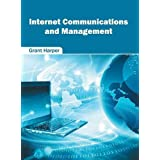 Internet Communications and Management