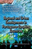 img - for Regional and Urban Developments in Portuguese-Speaking Countries (Urban Debelopment and Infrastructure) book / textbook / text book