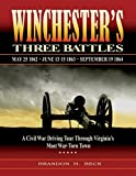 img - for Winchester's Three Battles: A Civil War Driving Tour Through Virginia's Most War-Torn Town book / textbook / text book