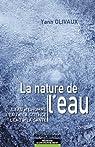 La Nature de l'Eau par Olivaux