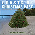 Coasts of Christmas Past: From the Tales of Dan Coast Audiobook by Rodney Riesel Narrated by Alex Robertson