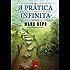 A prática infinita – Uma jornada através da alma