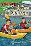 Search : Ballpark Mysteries #7: The San Francisco Splash