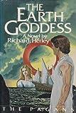 The Earth Goddess, Richard Herley, 068806213X