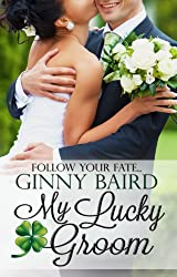 My Lucky Groom (Summer Grooms Series Book 2) (English Edition)