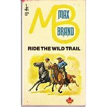 Ride Wild Trail