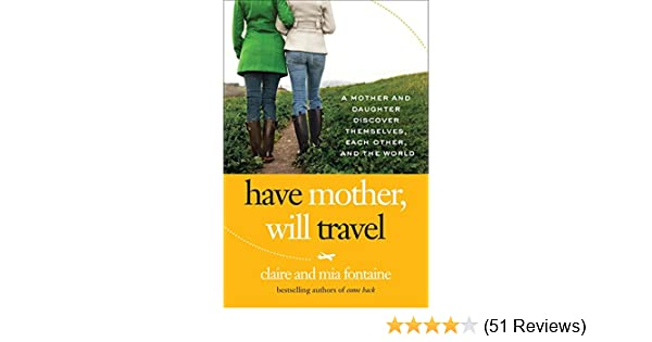 have mother will travel fontaine claire fontaine mia