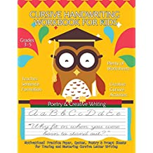 """Cursive Handwriting Workbook For Kids : Motivational  Practice Paper, Quotes, Poetry & Prompt Sheets for Tracing and Mastering Cursive Letter Writing: Grades 3-5, 8.5 x 11"""" Large Big Creative Handwriting Activity Workbook"""