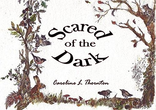 Scared of the Dark by [Thornton, Caroline L]