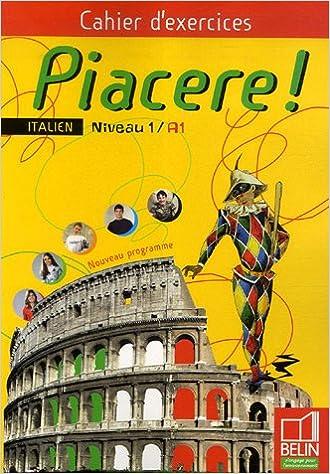 En ligne téléchargement gratuit Piacere ! Niveau 1/A1 : Cahier d'exercices epub, pdf