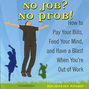 No Job? No Prob! Audiobook