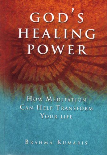 Download God's Healing Power: How Meditation Can Help Transform Your Life PDF