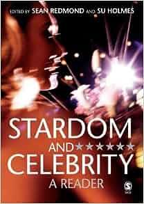 Stardom and celebrity sean redmond
