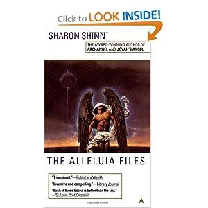 The Alleluia Files (Samaria, Book 3) Sharon Shinn