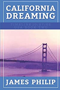 California Dreaming (Timeline 10/27/62 - USA)